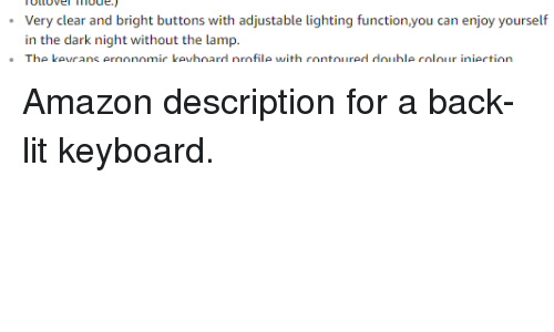 Very Clear And Bright Buttons With Adjustable Lighting Functionyou