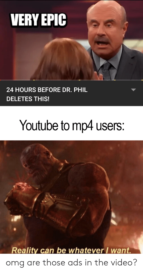 VERY EPIC 24 HOURS BEFORE DR PHIL DELETES THIS! Youtube to