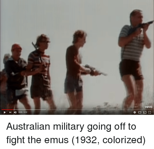 Vevo, Military, and Australian: vevo  I0:20/4:32 Australian military going off to fight the emus (1932, colorized)