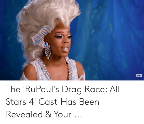 VH1 the 'RuPaul's Drag Race All-Stars 4' Cast Has Been