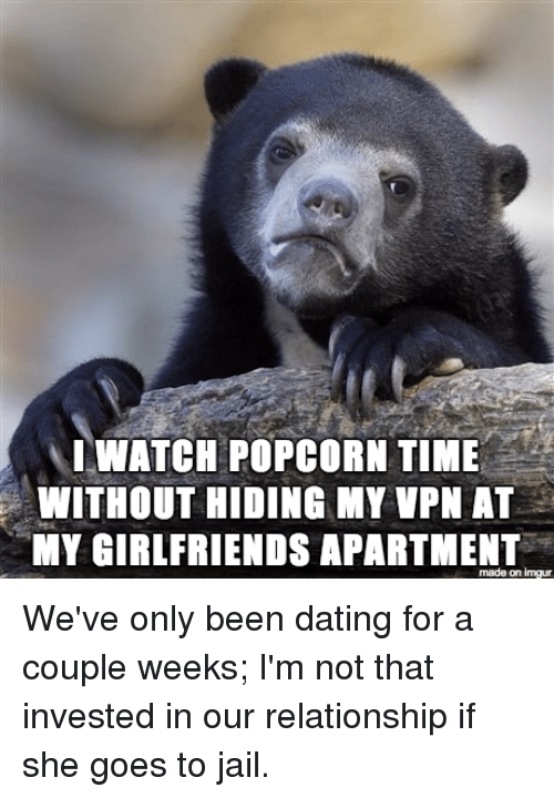 Weve been dating for a week