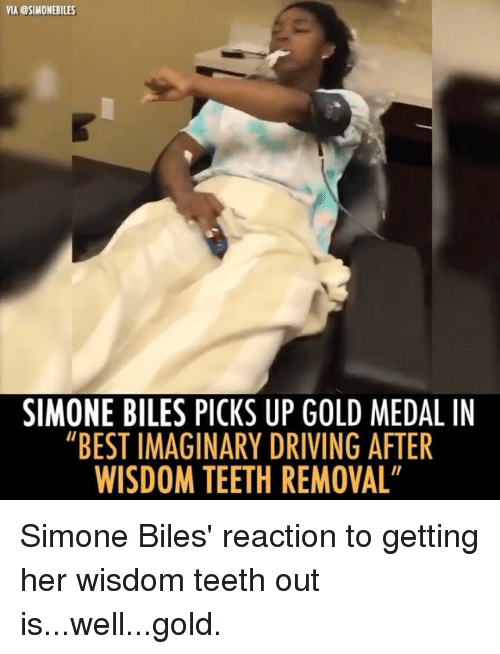 "Driving, Memes, and Best: VIA @SIMONEBILES  SIMONE BILES PICKS UP GOLD MEDAL IN  ""BEST IMAGINARY DRIVING AFTER  WISDOM TEETH REMOVAL Simone Biles' reaction to getting her wisdom teeth out is...well...gold."