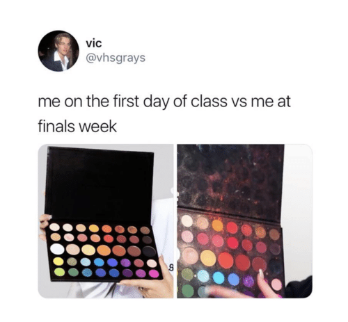 Finals, Class, and Day: vic  @vhsgrays  me on the first day of class vs me at  finals week