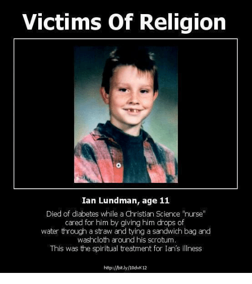 Victims Of Religion Ian Lundman Age 11 Died Of Diabetes While A