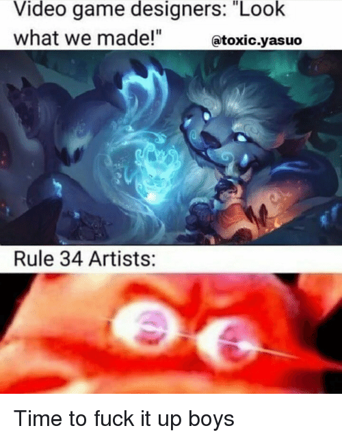 Video Game Designers Look What We Made Rule 34 Artists Time To Fuck