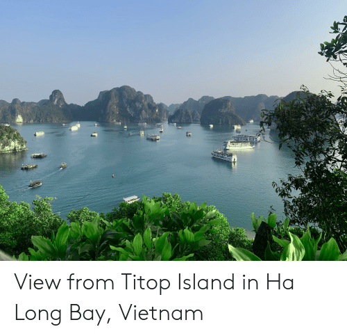 Vietnam, Island, and Bay: View from Titop Island in Ha Long Bay, Vietnam