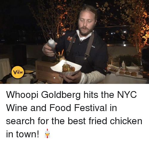 Food, Memes, and Wine: VIEW Whoopi Goldberg hits the NYC Wine and Food Festival in search for the best fried chicken in town! 🐔