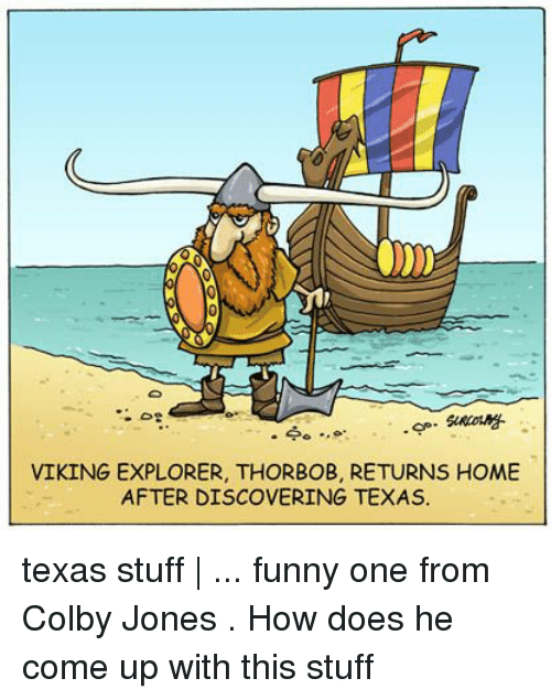 Viking Explorer Thorbob Returns Home After Discovering Texas Texas
