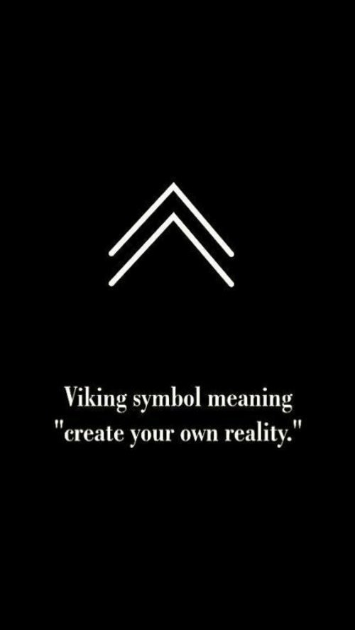 "Meaning, Viking, and Reality: viking symbol meaning  ""create your own reality.'"""