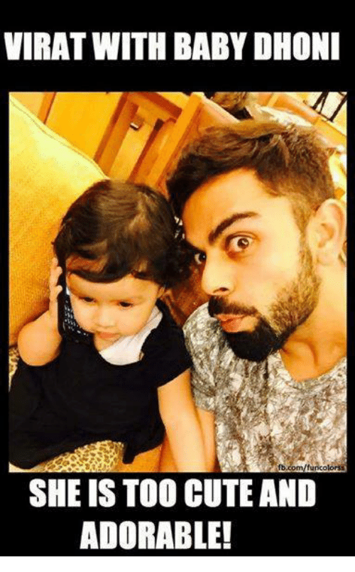 Cute, Memes, and Adorable: VIRAT WITH BABY DHONI  SHE IS TOO CUTE AND  ADORABLE!