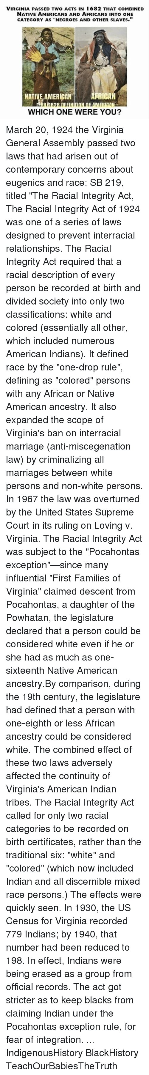 Virginia Passed Two Acts In 1682 That Combined Native Americans And
