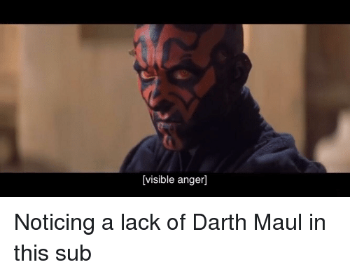 Visible Anger | Darth Maul Meme on ME.ME
