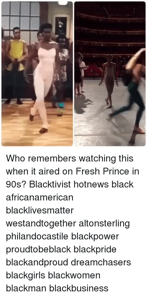 Fresh, Memes, and Prince: vj Who remembers watching this when it aired on Fresh Prince in 90s? Blacktivist hotnews black africanamerican blacklivesmatter westandtogether altonsterling philandocastile blackpower proudtobeblack blackpride blackandproud dreamchasers blackgirls blackwomen blackman blackbusiness