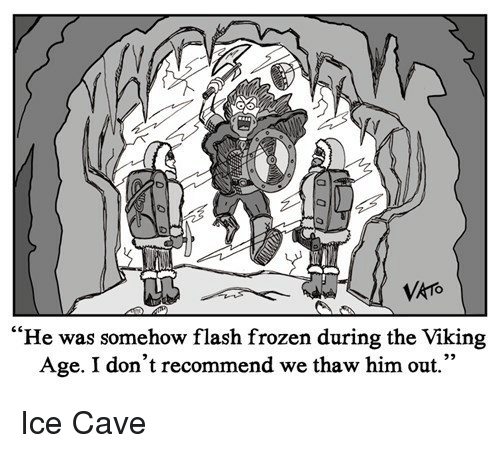 VkTo He Was Somehow Flash Frozen During the Viking Age I Don