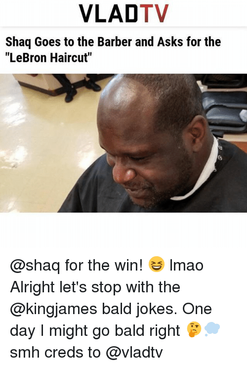 Vlad Tv Shaq Goes To The Barber And Asks For The Lebron Haircut For