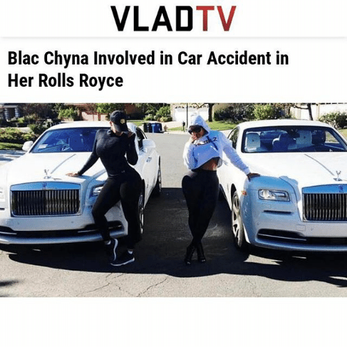 vladtv blac chyna involved in car accident in her rolls royce | blac