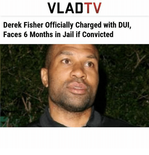 Jail Memes Andtvtv Derek Fisher Officially Charged With Dui Faces