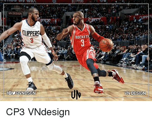 Memes, Clippers, and Design: VN DESIG  CLIPPERS  ROCKETS  VN DESIGN CP3 VNdesign