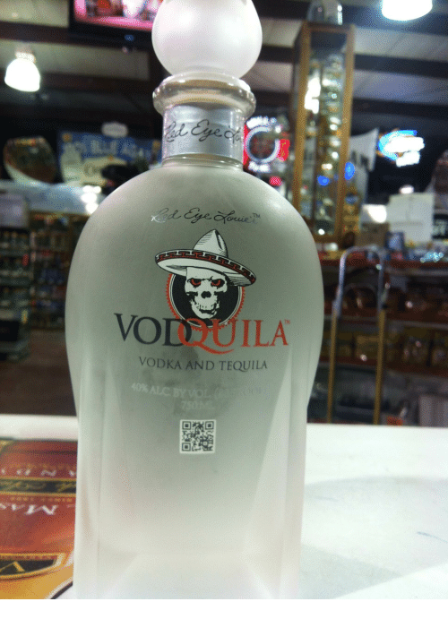 Vodtoila Tm Vodka And Tequila Tequila Meme On Meme