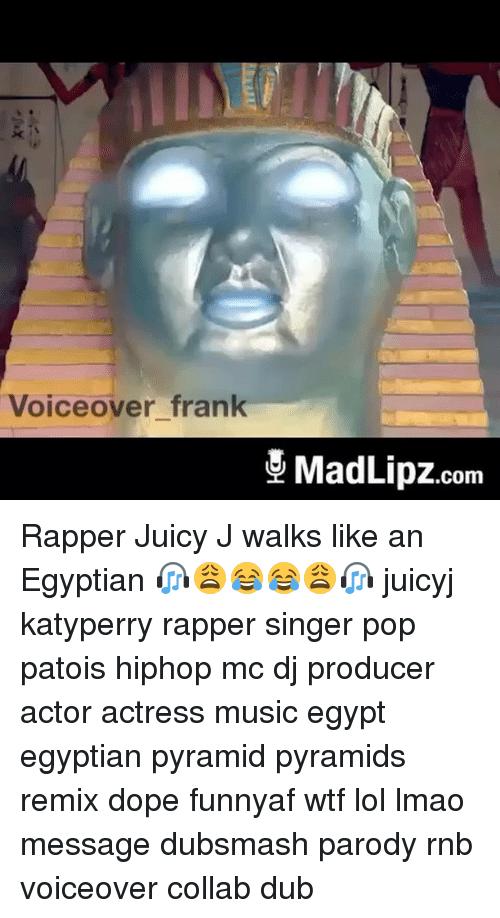 Dope Memes And Pop Voiceover Frank Madlipz Com Rapper Juicy J Walks