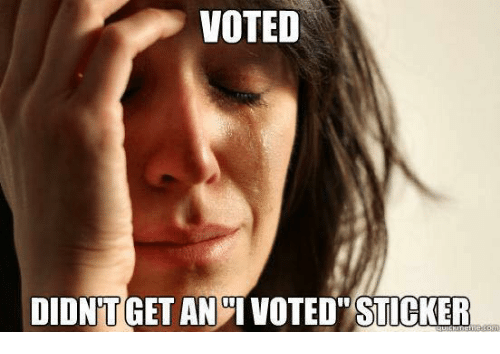 "Memes, 🤖, and  I Voted: VOTED  DIDNT GET AN  I VOTED"" STICKER"