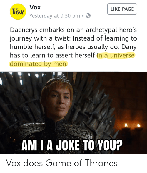 Vox LIKE PAGE Vox Yesterday at 930 Pm Daenerys Embarks on an