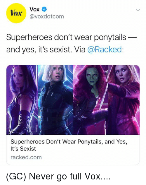 967e09906b14f Vox Lox Superheroes Don't Wear Ponytails- And Yes It's Sexist via ...