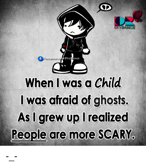 afraid of ghosts