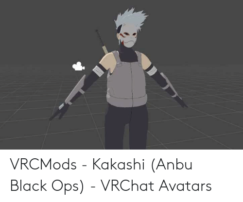 VRCMods - Kakashi Anbu Black Ops - VRChat Avatars | Black Meme on ME ME