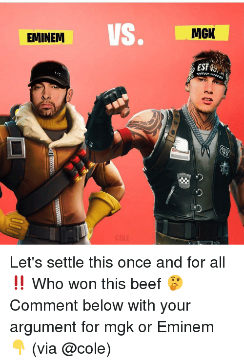 Beef, Eminem, and Memes: VS.  MGK  EMINEM Let's settle this once and for all ‼️ Who won this beef 🤔 Comment below with your argument for mgk or Eminem 👇 (via @cole)