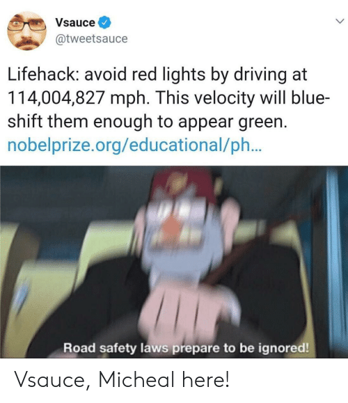 Vsauce Lifehack Avoid Red Lights By Driving At 114004827 Mph This