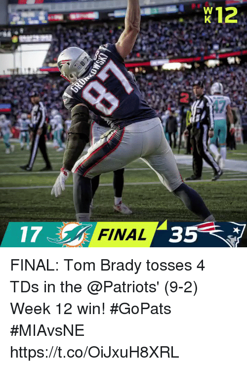 Memes, Patriotic, and Tom Brady: W12  2  17  FINAL  35 FINAL: Tom Brady tosses 4 TDs in the @Patriots' (9-2) Week 12 win! #GoPats   #MIAvsNE https://t.co/OiJxuH8XRL