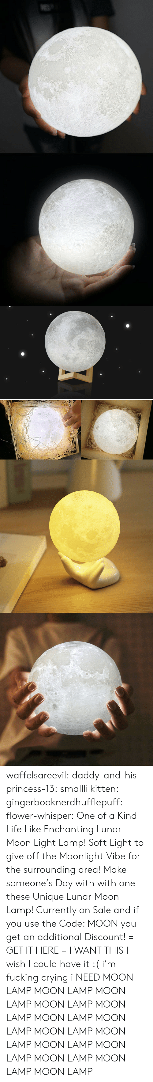 Crying, Fucking, and Life: waffelsareevil:  daddy-and-his-princess-13: smalllilkitten:   gingerbooknerdhufflepuff:   flower-whisper:  One of a Kind Life Like Enchanting Lunar Moon Light Lamp! Soft Light to give off the Moonlight Vibe for the surrounding area! Make someone's Day with with one these Unique Lunar Moon Lamp! Currently on Sale and if you use the Code: MOON you get an additional Discount! = GET IT HERE =   I WANT THIS   I wish I could have it :(   i'm fucking crying i NEED   MOON LAMP MOON LAMP MOON LAMP MOON LAMP MOON LAMP MOON LAMP MOON LAMP MOON LAMP MOON LAMP MOON LAMP MOON LAMP MOON LAMP MOON LAMP MOON LAMP