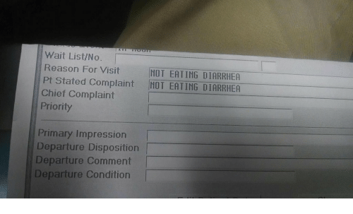 Wait List No Reason for Visit NOT EATING DIARRHEA Pt Stated