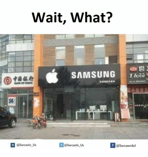 Wait and Wait What: Wait, What?  SAMSUNG  If @Sarcasmlol  @Sarcastic Us  @Sarcastic Us