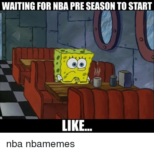 Basketball, Nba, and Sports: WAITING FOR NBA PRE SEASON TO START  0  LIKE.. nba nbamemes
