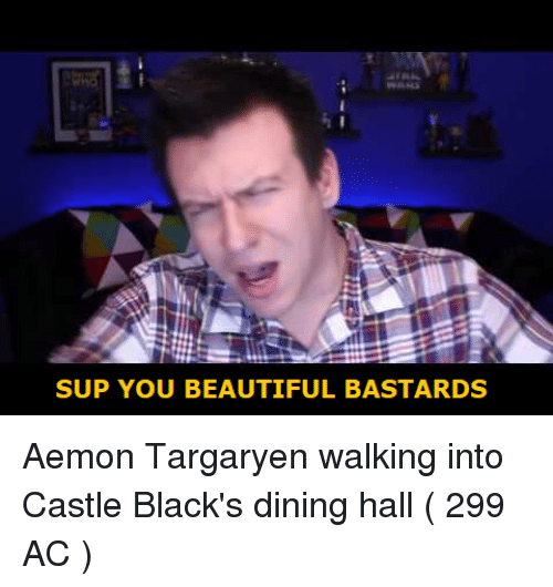 Beautiful, Castle, and You: WAKS  SUP YOU BEAUTIFUL BASTARDS
