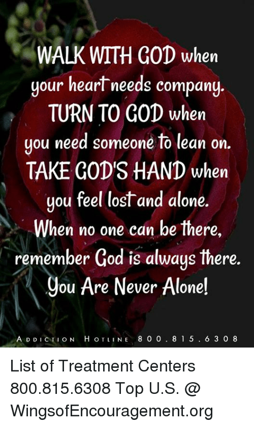 Walk With God When Your Heart Needs Company Turn To God When Uou
