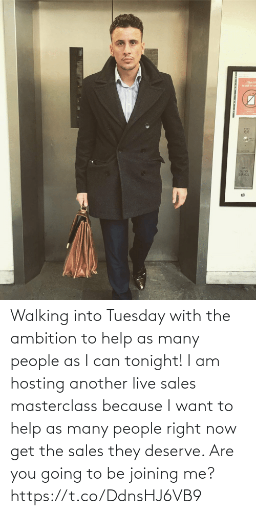 Memes, Help, and Live: Walking into Tuesday with the ambition to help as many people as I can tonight!   I am hosting another live sales masterclass because I want to help as many people right now get the sales they deserve. Are you going to be joining me? https://t.co/DdnsHJ6VB9