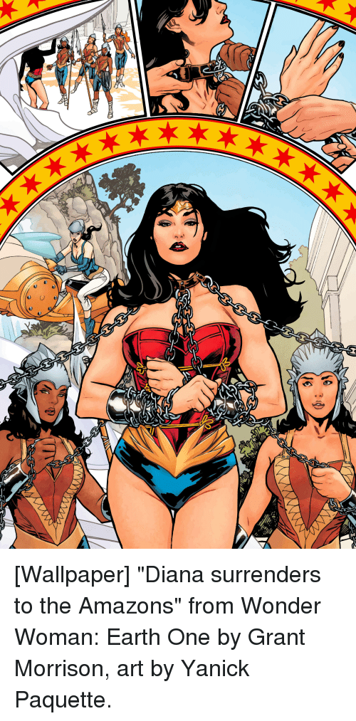 """Earth, Wallpaper, and Wonder Woman: [Wallpaper] """"Diana surrenders to the Amazons"""" from Wonder Woman: Earth One by Grant Morrison, art by Yanick Paquette."""