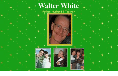 25 best walter white memes walter memes out of control memes teacher walter white and walter white jr walter white father husband teacher urtaz Gallery