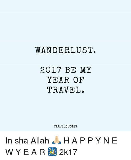Image of: Rick Steves 2017 Be My Year Of Travel Ellen Barone Wander Lust 2017 Be My Year Of Travel Travel Quotes In Sha Allah