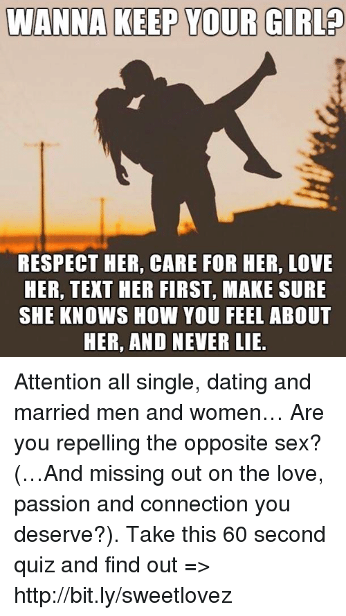 Attention from the opposite sex