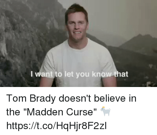 "Football, Nfl, and Sports: want to let you kno  at Tom Brady doesn't believe in the ""Madden Curse"" 🐐 https://t.co/HqHjr8F2zI"