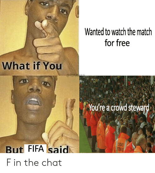 Wanted to Watch the Match for Free What if You You're a