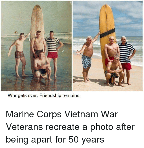 Vietnam, Friendship, and Vietnam War: War gets over. Friendship remains Marine Corps Vietnam War Veterans recreate a photo after being apart for 50 years