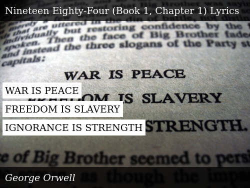 WAR IS PEACE FREEDOM IS SLAVERY IGNORANCE IS STRENGTH | Donald Trump