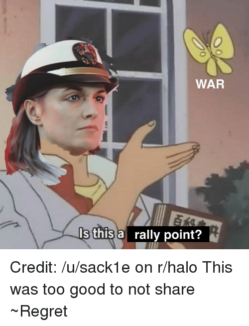 war s this arally point credit usack1e on rhalo this was too good