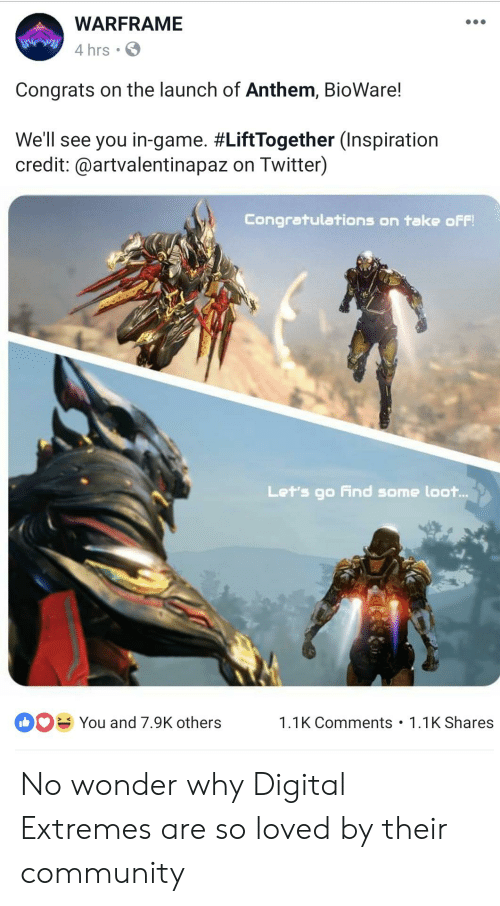 WARFRAME 4 Hrs Congrats on the Launch of Anthem BioWare! We'll See