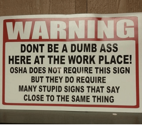 Image result for osha protecting stupid people since